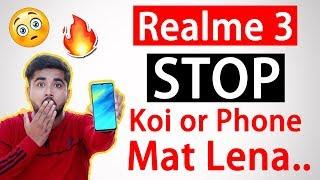 Realme 3 ? इसका WAIT करलो... Koi or Phone Mat Lena 😍🔥