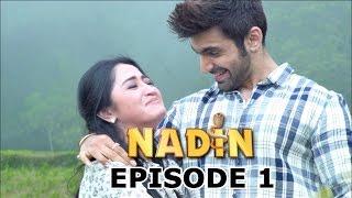 Nadin ANTV Episode 1 - Part 1