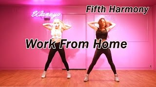 Fifth Harmony - Work From Home _ Waveya Choreography  웨이브야