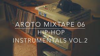 ♪ Hip-Hop Instrumentals Vol.2 - Mixtape 06 - Aroto ♪