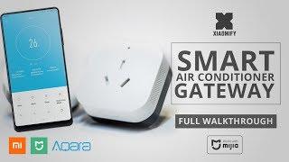Xiaomi / Aqara Air Conditioner Gateway - Full Walkthrough