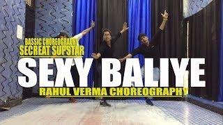 Sexy Baliye Song Dance Video   Rahul Verma   Choreography