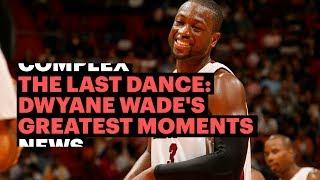 The Last Dance: Dwyane Wade