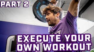Execute Your Workout - Bitch Work and Accessories - Part 2