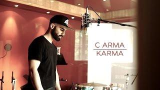 C ARMA - KARMA (Official HD Video)