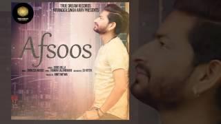 Dubs Billa : AFSOOS ( Full Audio ) | Latest Punjabi Song 2017