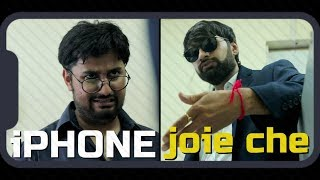 iPhone Joie chhe | The Comedy Factory