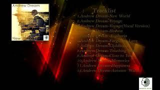 Andrew Dream- New World ( Full Album)