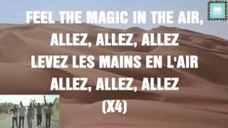 Magic System - Magic In The Air Feat. Chawki MUSIC LYRICS