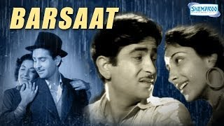 Barsaat(1949)(HD) Hindi Full Movie - Raj Kapoor, Nargis - Bollywood Classic Movie-With Eng Subtitles