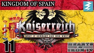 EXILED GERMANY [11] - Spain- Kaiserreich Mod - Hearts of Iron IV HOI4 Paradox