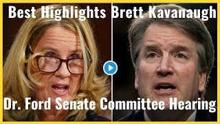 Highlights From Brett Kavanaugh and Dr  Ford Senate Committee Hearing