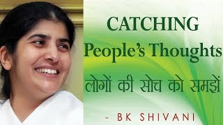 CATCHING People's Thoughts: Ep 42 Soul Reflections: BK Shivani (English Subtitles)