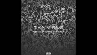 Tha Virus - Rich Nightmares (Prod. By D2theRJ)