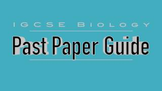 IGCSE Biology: Past Paper Guide