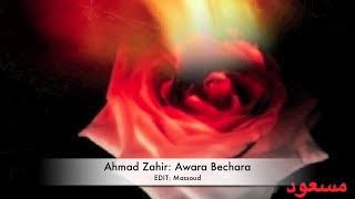 Ahmad Zahir Awara Bechara Qalbi Man Saad Para