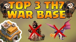 Top 3 Town Hall 7 War Base 2018 | CoC Th7 Best War Base Layouts Anti-Drags  | Clash of Clans