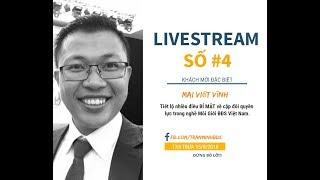 Livestream số 04: Trò chuyện với Mai Viết Vĩnh - CEO Vinahomes