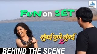 Fun On The Sets - Mumbai Pune Mumbai 2 Behind The Scenes | Marathi Movie 2015
