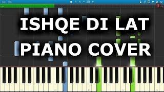 ISHQE DI LAT PIANO COVER | Junooniyat | Chords+Tutorials+Notes| Ankit Tiwari,Tulsi Kumar