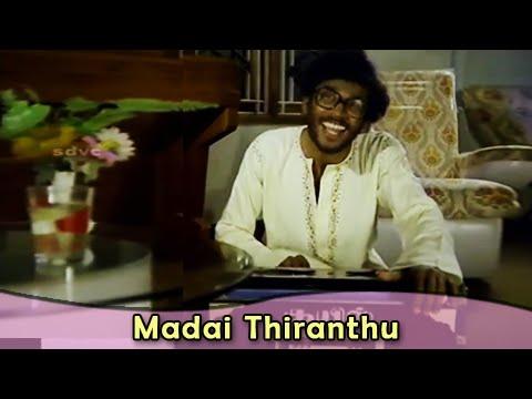 Madai Thiranthu Song - Nizhalgal Ravi - Ilaiyaraja Hits - Bharathiraja Movies - Nizhalgal