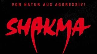 Shakma | Clip (deutsch)