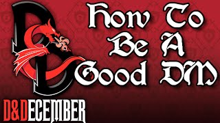 How To Be A Good DM - D&December