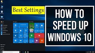 How To SPEED UP Windows 10 Performance (Best Tips)