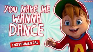 You Make Me Wanna Dance - Instrumental
