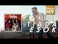 Download Video Khalifah - Tiada Esok (Official Music Video) 3GP MP4 FLV