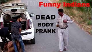 Latest funny video | Dead body Prank | Funny indian video | Pyscho prank | Not like Dinchak pooja