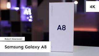 Samsung Galaxy A8 (2018) Rozpakowanie i konfiguracja | Robert Nawrowski