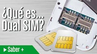 ¿Qué es Dual SIM?
