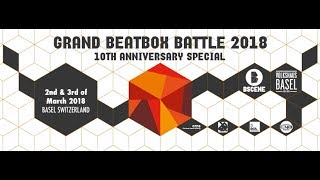 GRAND BEATBOX BATTLE 2018 | Day 1 | Official Livestream