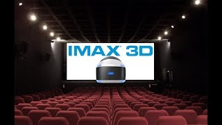 PSVR - It's FINALLY HERE! IMAX 3D Cinema App! (Free Download)