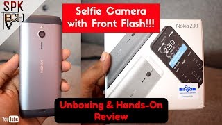 Nokia 230 Dual Sim- |Unboxing & Hands-On Review| Dual Camera with Dual Flash!!!
