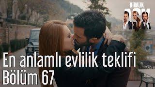 Kiralık Aşk 67. Bölüm - En Anlamlı Evlilik Teklifi