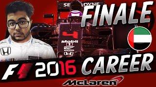 F1 2016 CAREER MODE PART 21: SEASON 1 FINALE! (ABU DHABI) | aarava