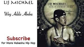 Lij Michael - Wey Addis Abeba