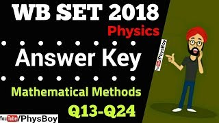 WBSET 2018 PHYSICS Answer key | Mathematical Methods Q31-Q40 | Physical Sciences WBSET 2018