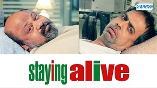 Staying Alive - Full Movie In 15 Mins - Anant Mahadeva -  Saurabh Shukla