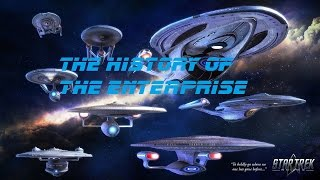 The History of the Enterprise S1-E1