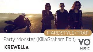 Krewella - Party Monster (KillaGraham Edit)