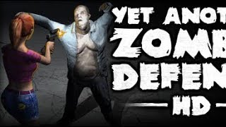 Yet Another Zombie Defense 2 Gameplay Part 1