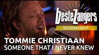 Tommie Christiaan - Someone that I never knew   Beste Zangers