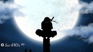 ● Itachi Uchiha || Tribute ||  Love and Honor ●