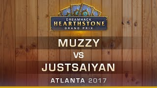 HS - Muzzy vs Justsaiyan - Hearthstone Grand Prix DreamHack Atlanta 2017
