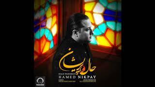 "Hamed Nikpay - ""Hale Parishan"" OFFICIAL AUDIO"