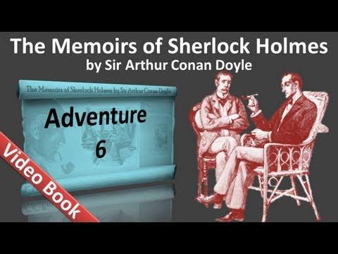 Adventure 06 - The Memoirs of Sherlock Holmes by Sir Arthur Conan Doyle