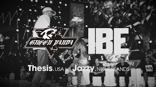 Thesis vs Jazzy ► final.stance x Green Panda ◄ IBE Asia 2017